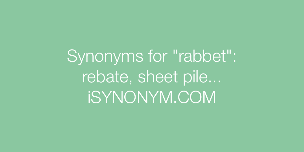 Synonyms rabbet