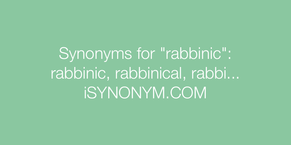 Synonyms rabbinic