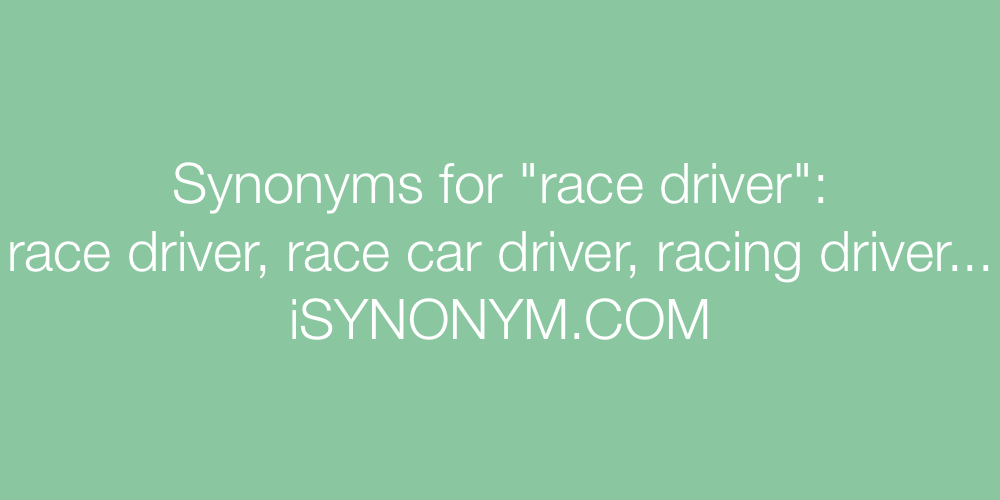 Synonyms race driver