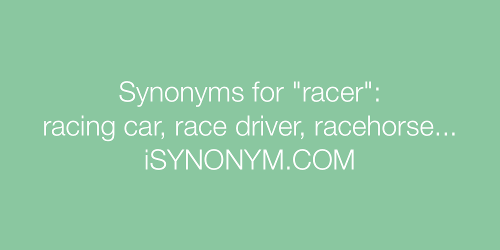 Synonyms racer