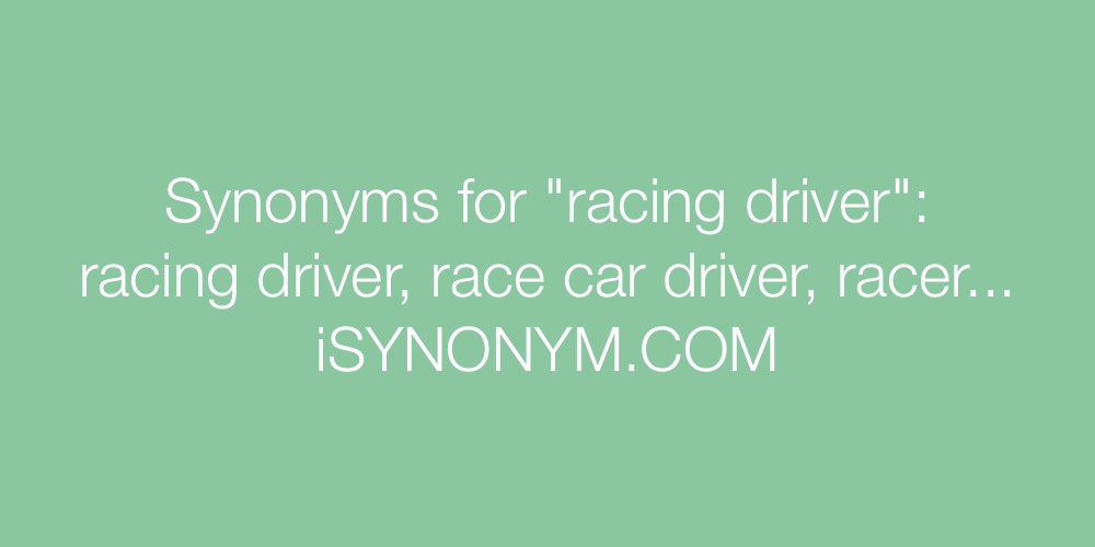 Synonyms racing driver