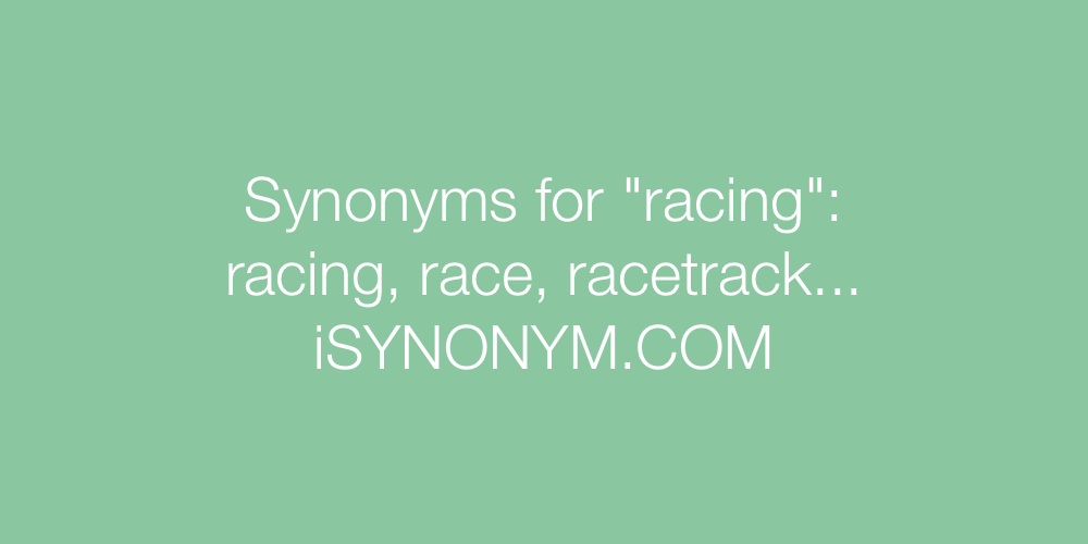 Synonyms racing