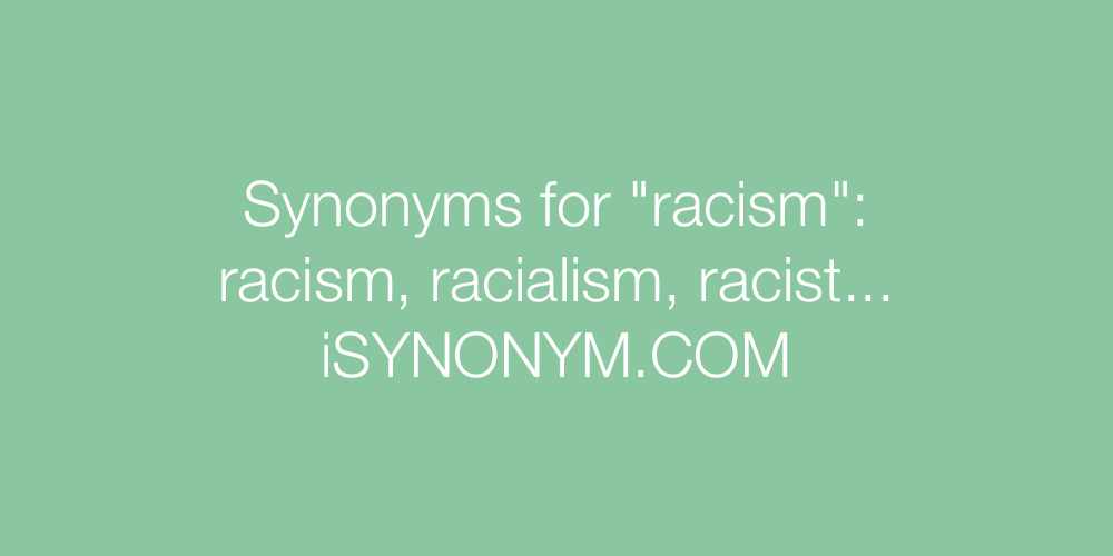 Synonyms racism