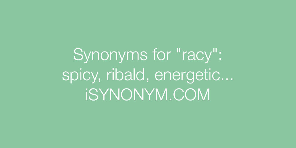 Synonyms racy