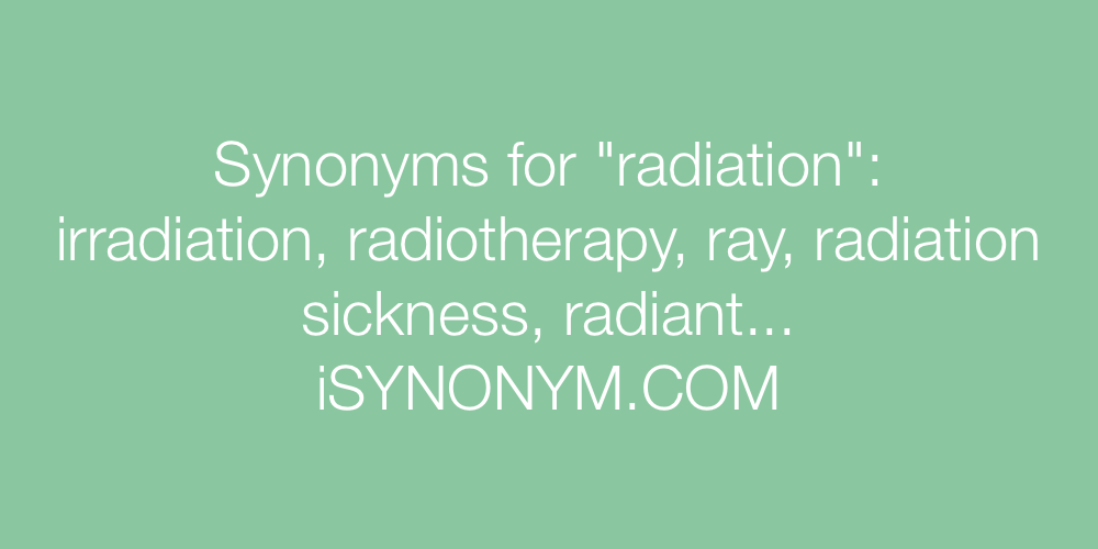 Synonyms radiation
