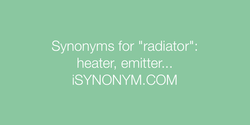 Synonyms radiator