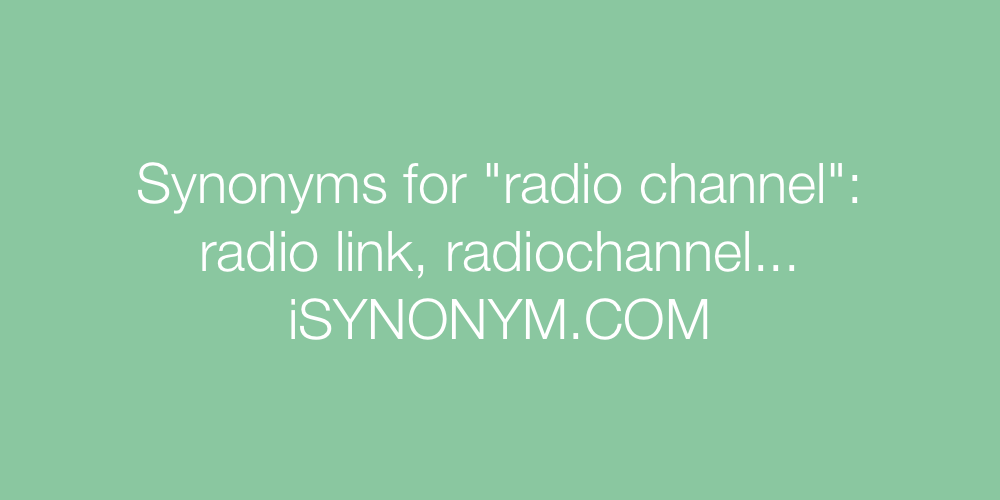 Synonyms radio channel