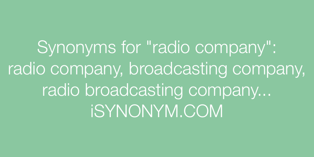 Synonyms radio company