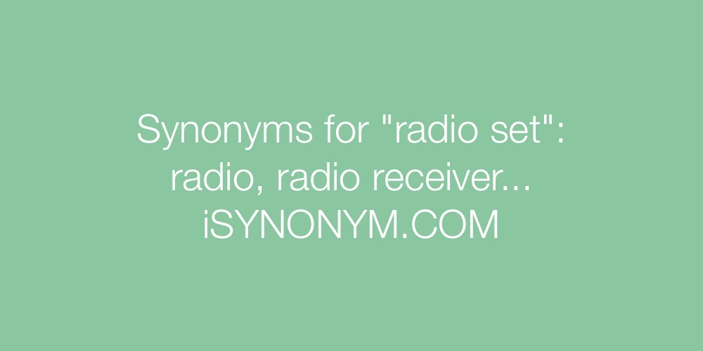 Synonyms radio set