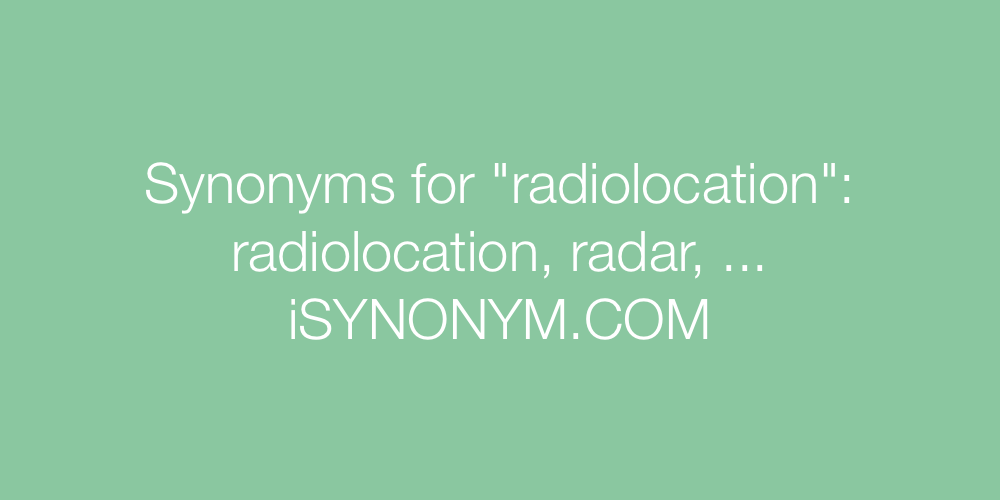 Synonyms radiolocation
