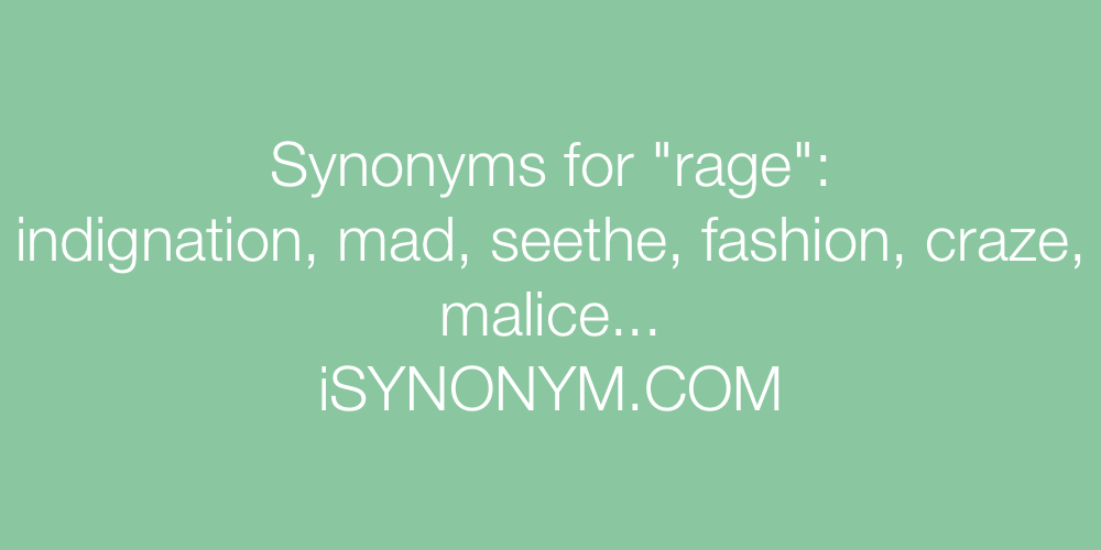 Synonyms rage