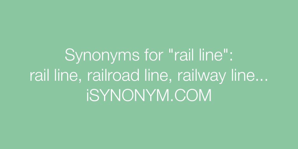 Synonyms rail line