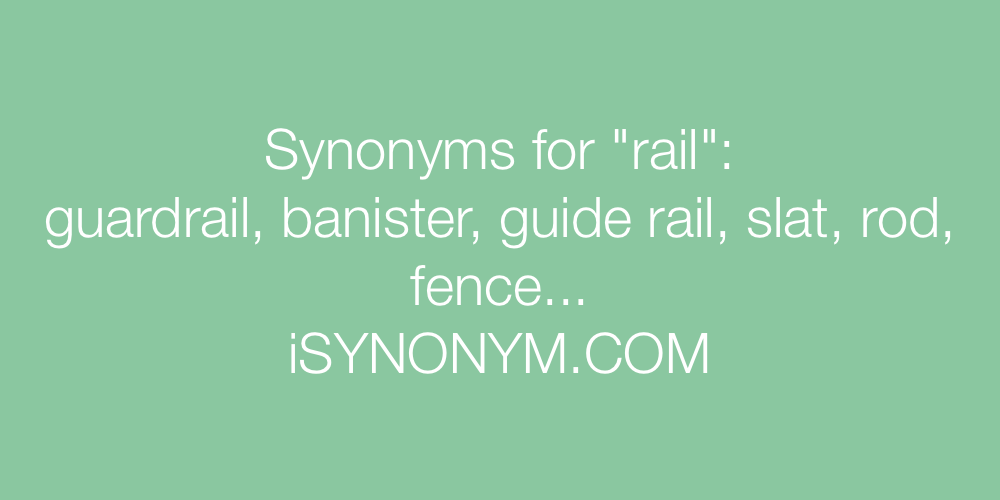 Synonyms rail