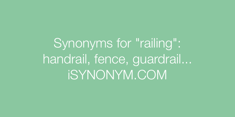 Synonyms railing