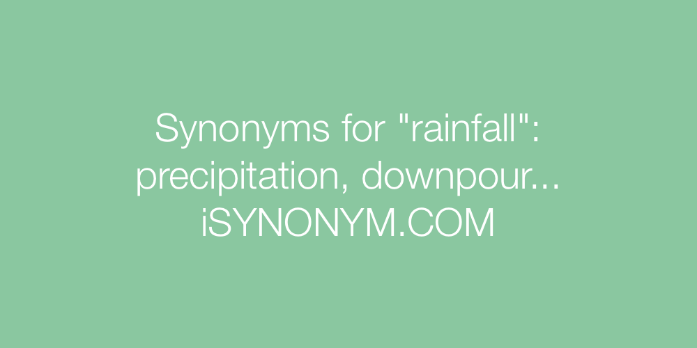 Synonyms rainfall
