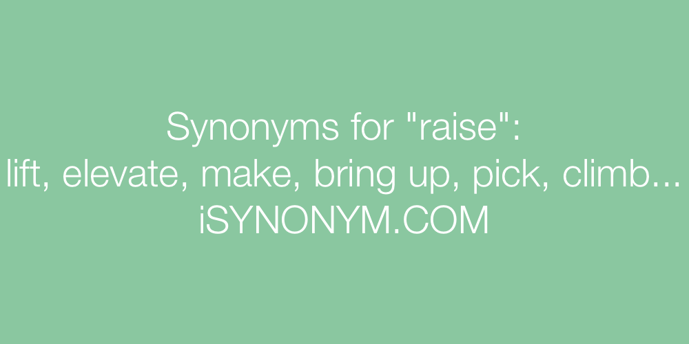Synonyms raise