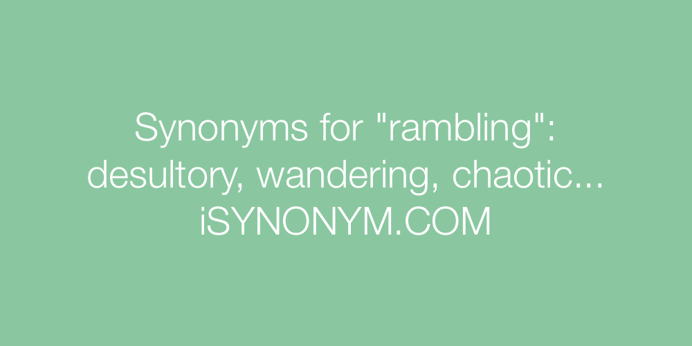 Synonyms rambling