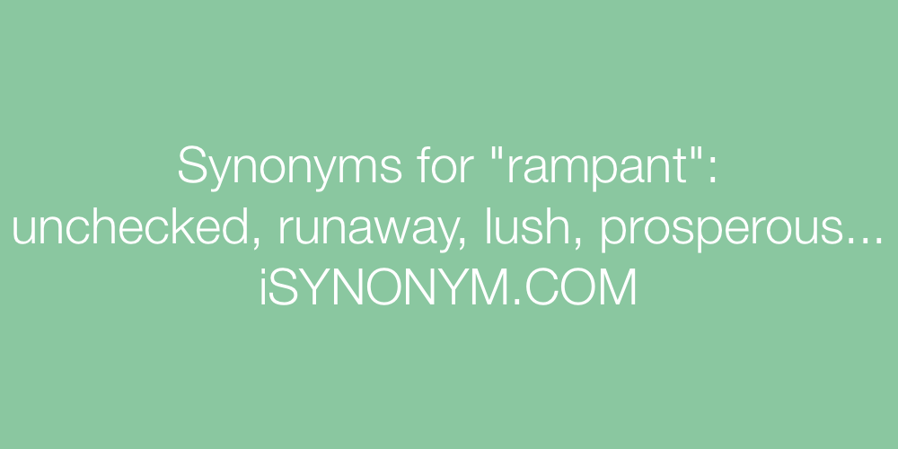 Synonyms rampant