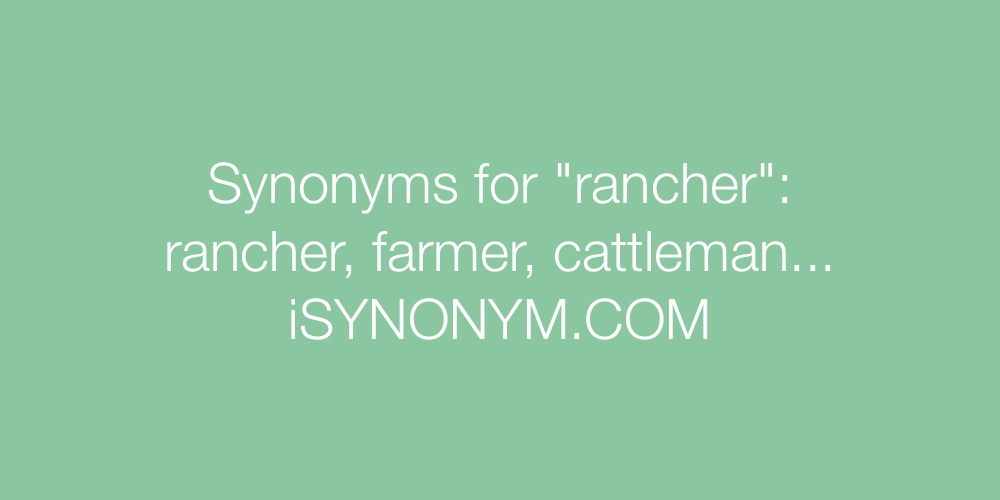 Synonyms rancher