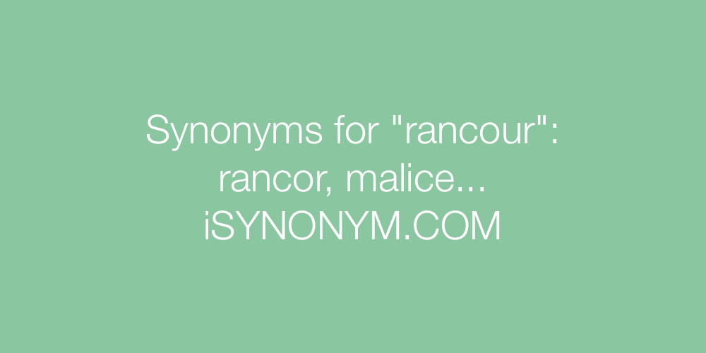 Synonyms rancour