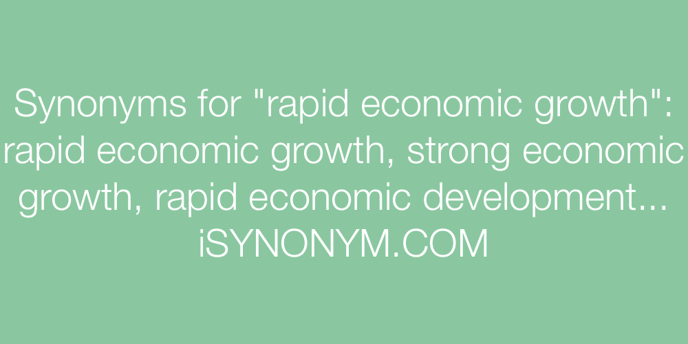 Synonyms rapid economic growth