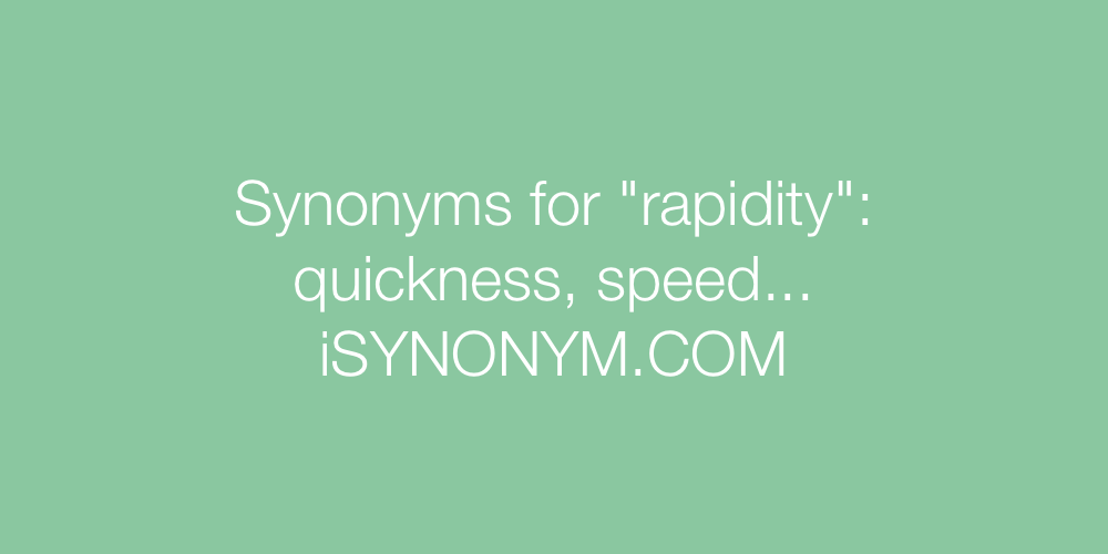 Synonyms rapidity