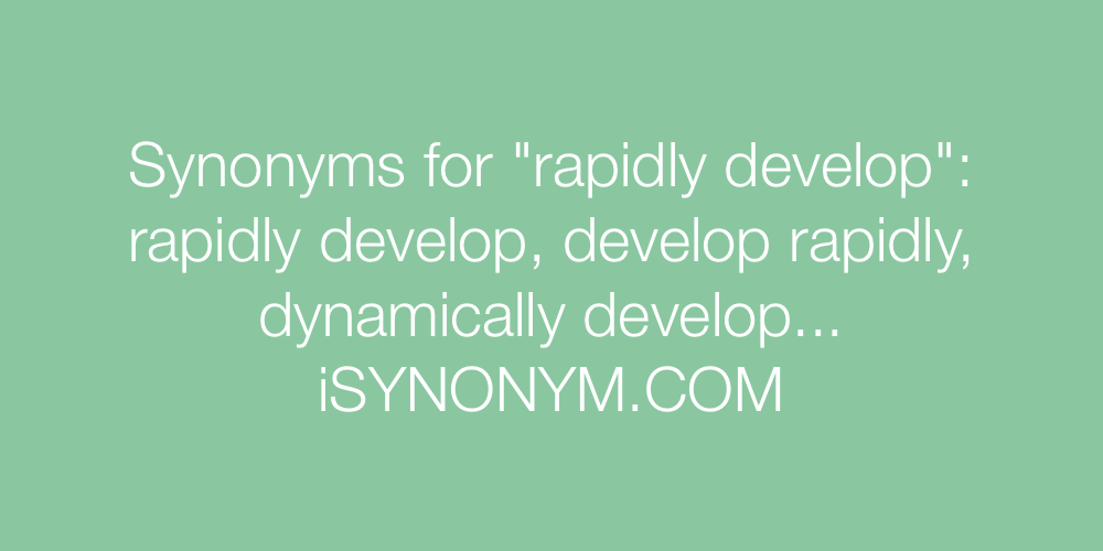 Synonyms rapidly develop