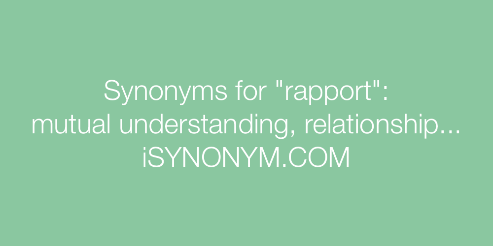 Synonyms rapport