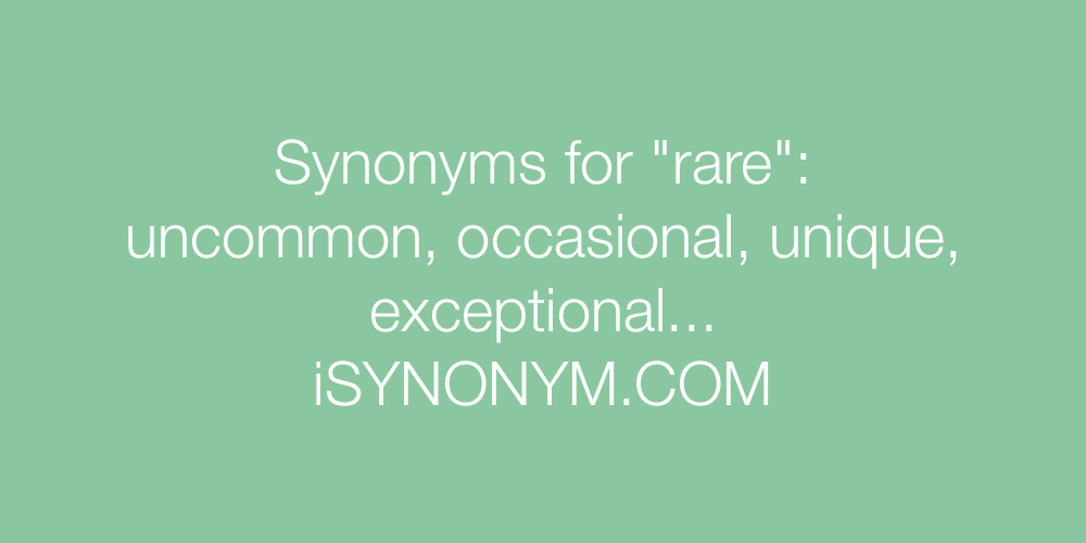 Synonyms rare