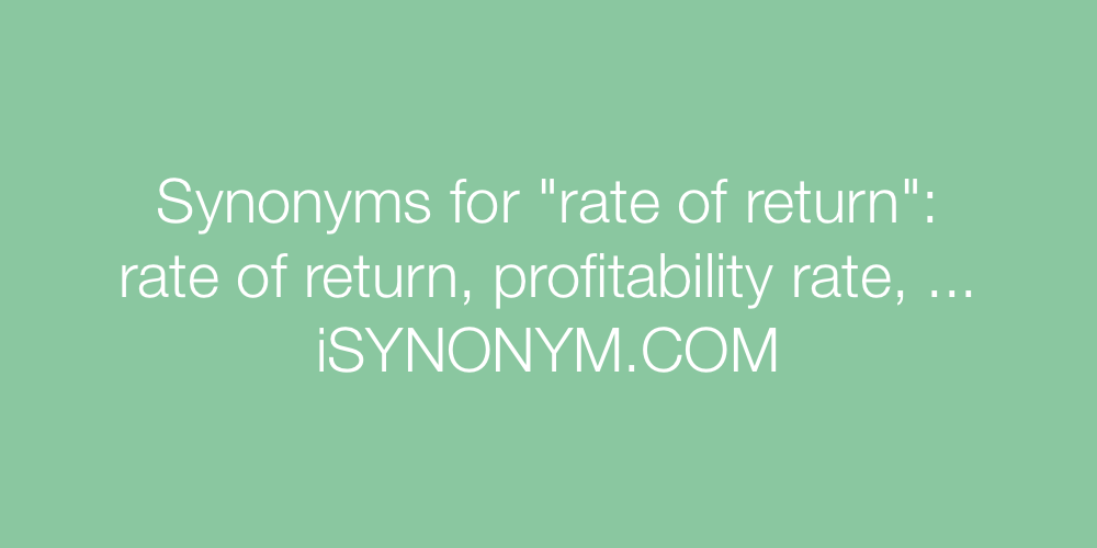 Synonyms rate of return