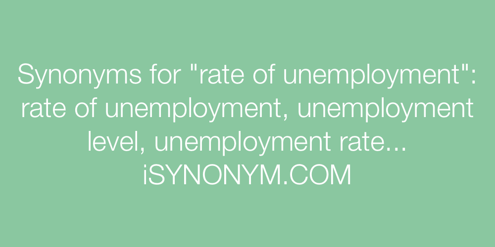 Synonyms rate of unemployment