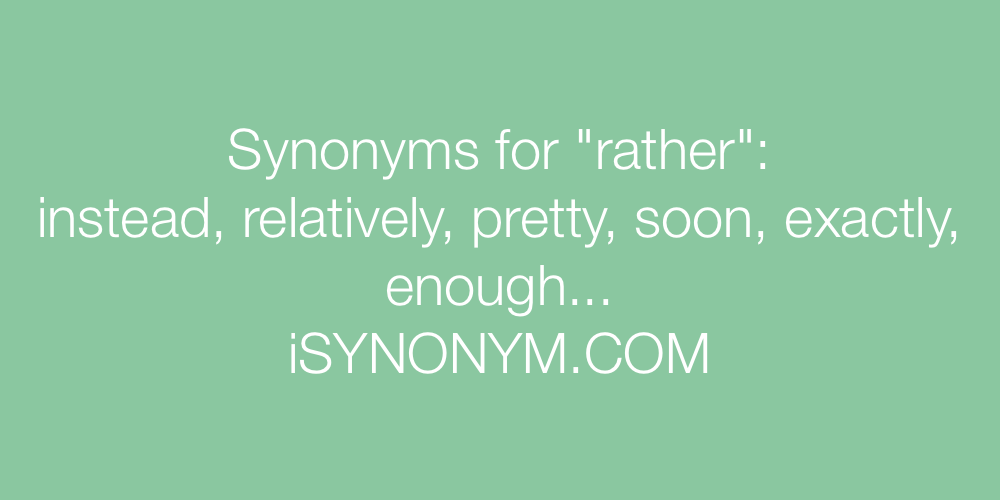 Synonyms rather