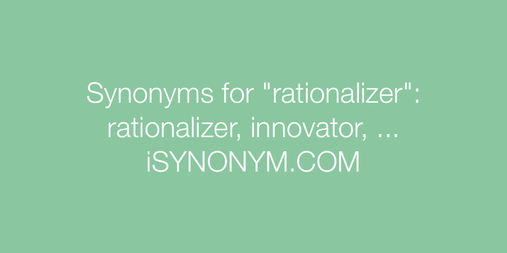 Synonyms rationalizer