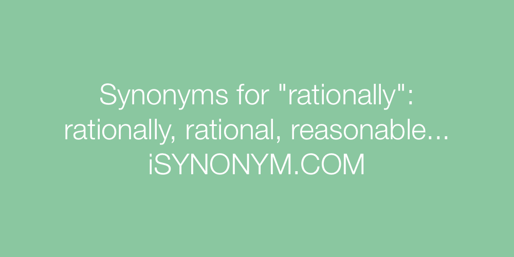 Synonyms rationally