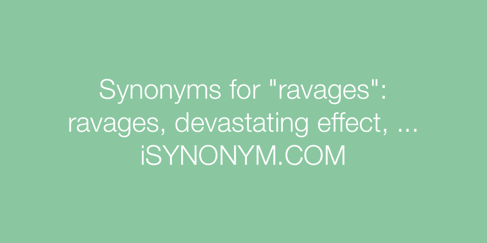 Synonyms ravages