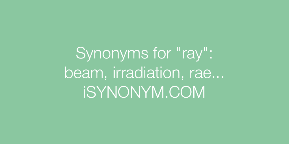 Synonyms ray