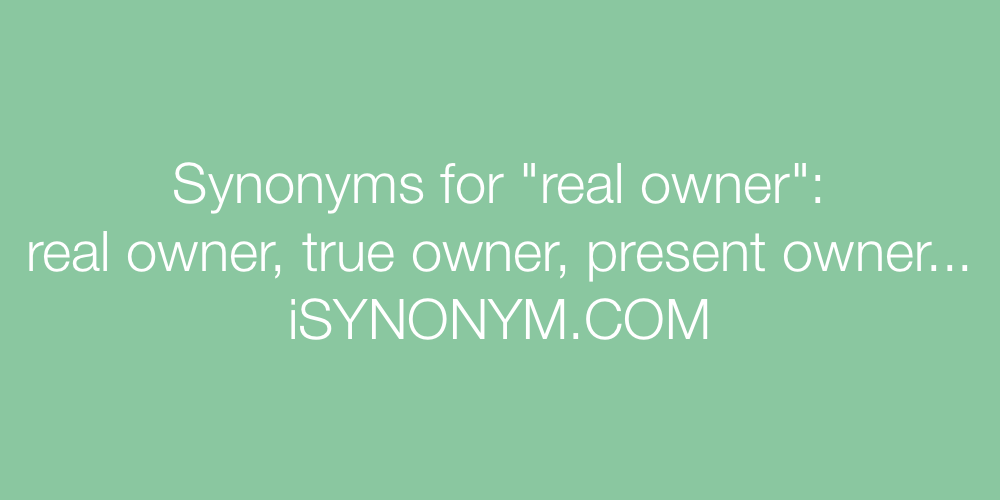Synonyms real owner
