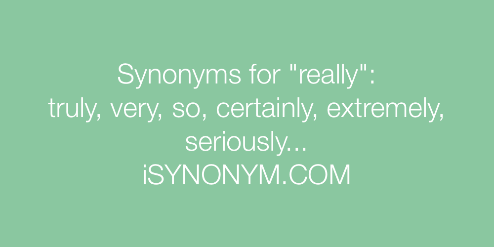Synonyms really