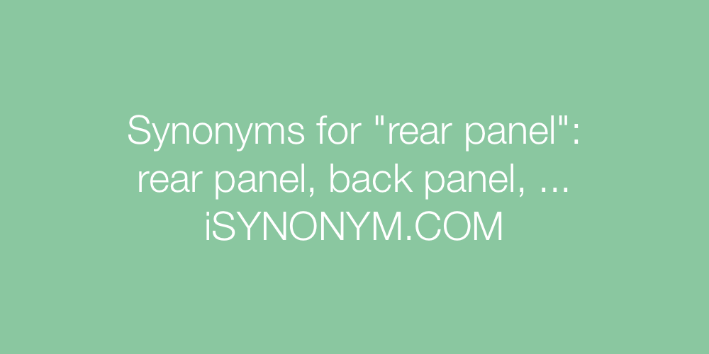 Synonyms rear panel