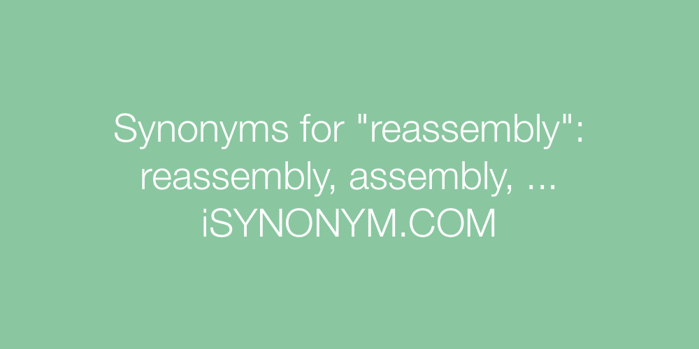 Synonyms reassembly