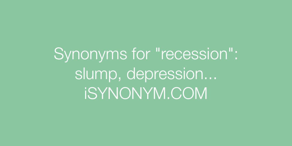 Synonyms recession