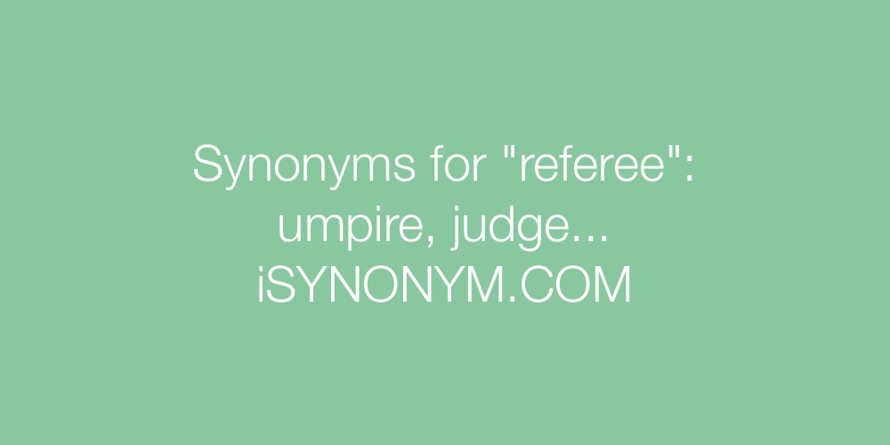 Synonyms referee