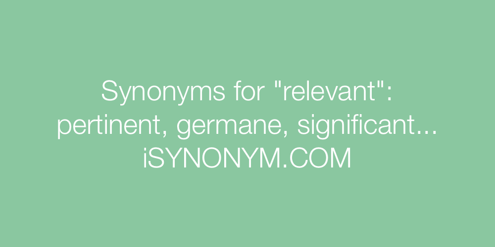 Synonyms relevant