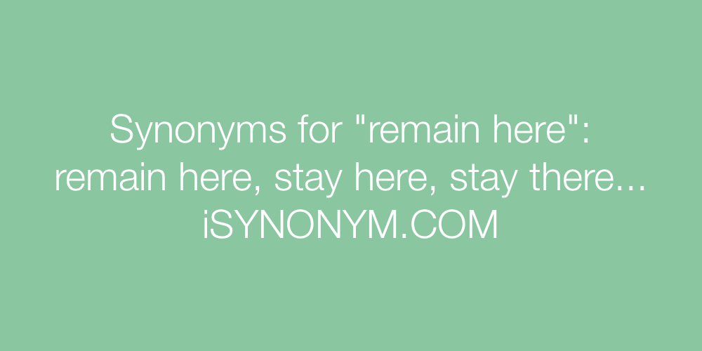 Synonyms remain here