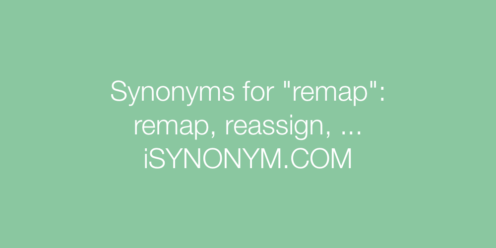 Synonyms remap
