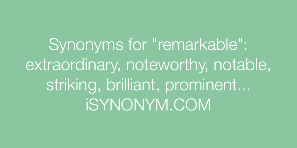 Synonyms remarkable
