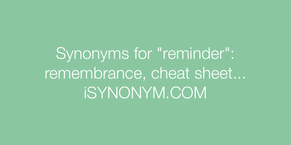 Synonyms For Reminder