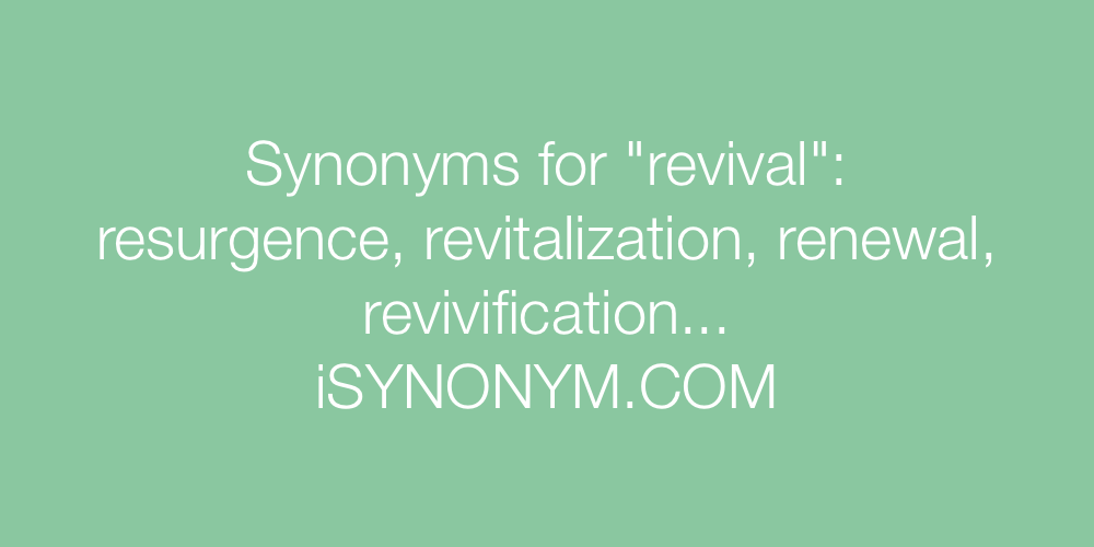 Synonyms revival