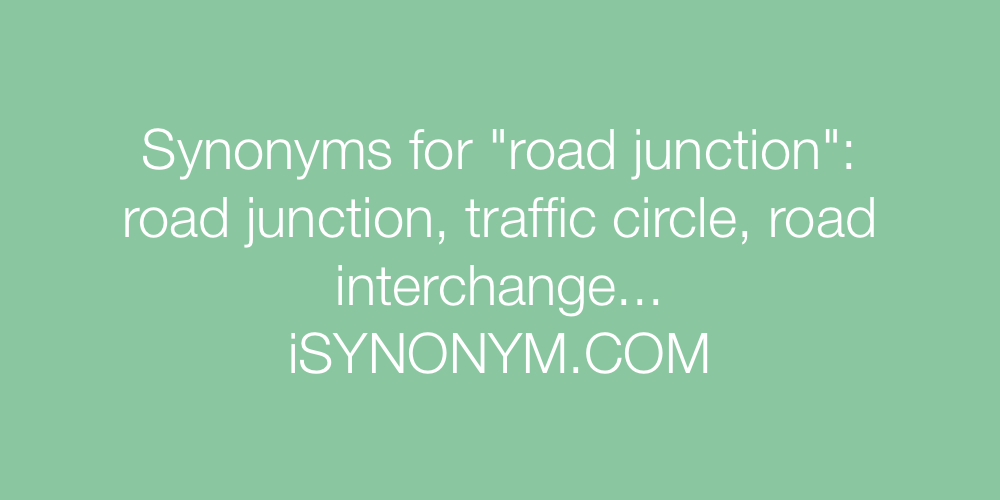 Synonyms road junction