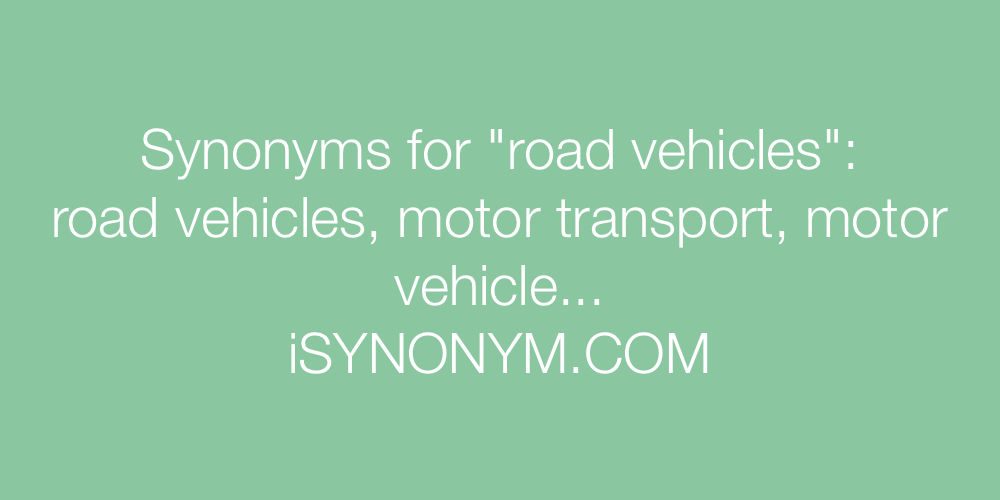 Synonyms road vehicles